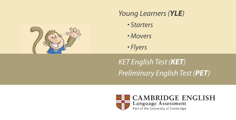 Cambridge English (YLE, KET & PET)